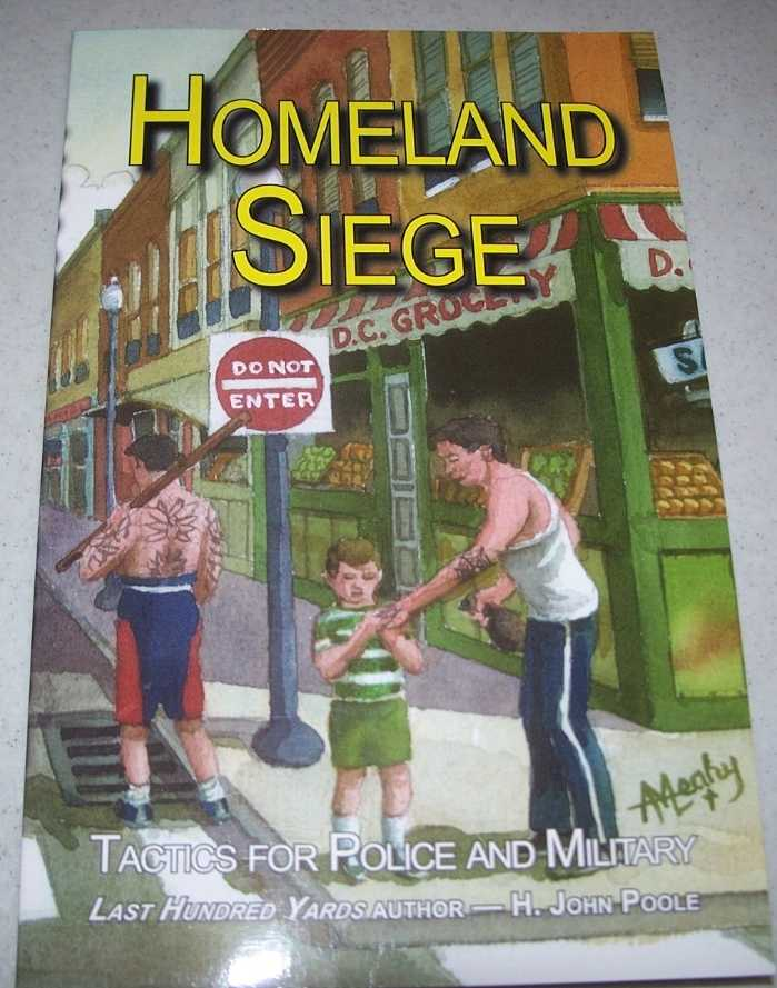 Homeland Siege: Tactics for Police and Military, Poole, H. John