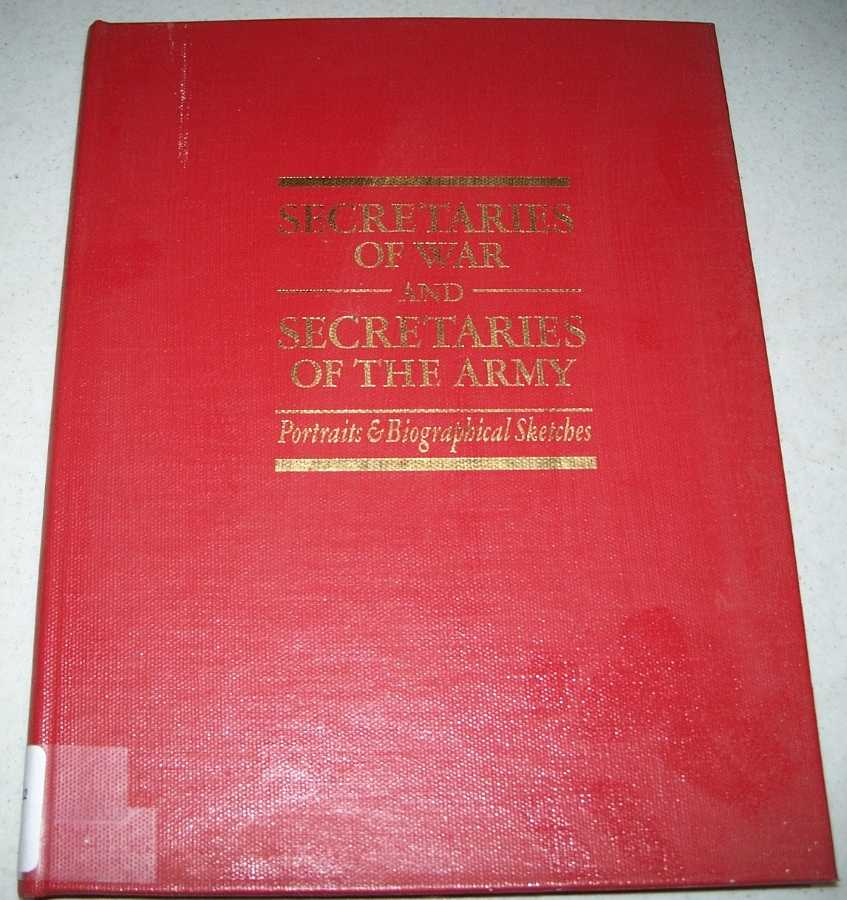 Secretaries of War and Secretaries of the Army: Portraits and Biographical Sketches, Bell, William Gardner