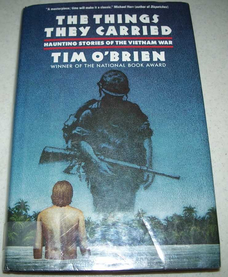 The Things They Carried: Haunting Stories of the Vietnam War, O'Brien, Tim