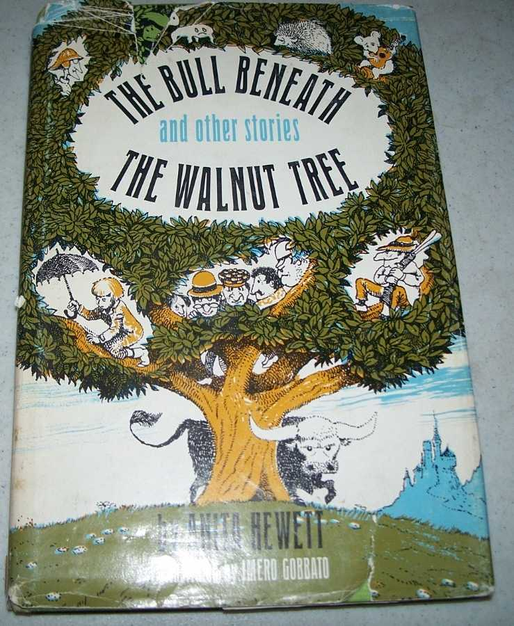 The Bull Beneath the Walnut Tree and Other Stories, Hewett, Anita
