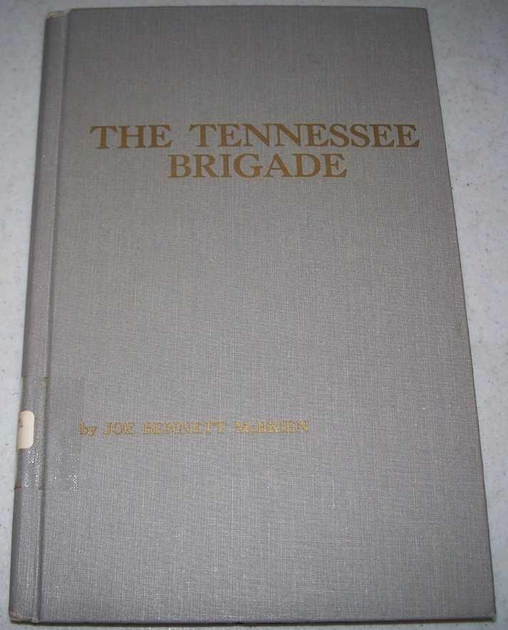 The Tennessee Brigade, McBrien, Joe Bennett