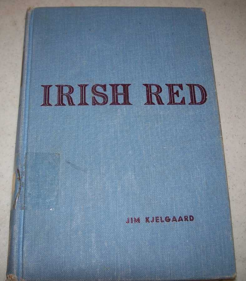 Irish Red: Son of Big Red, Kjelgaard, Jim