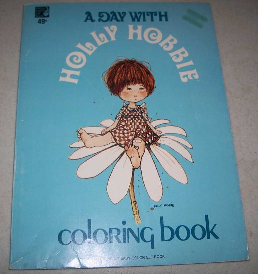 A Day with Holly Hobbie Coloring Book, N/A