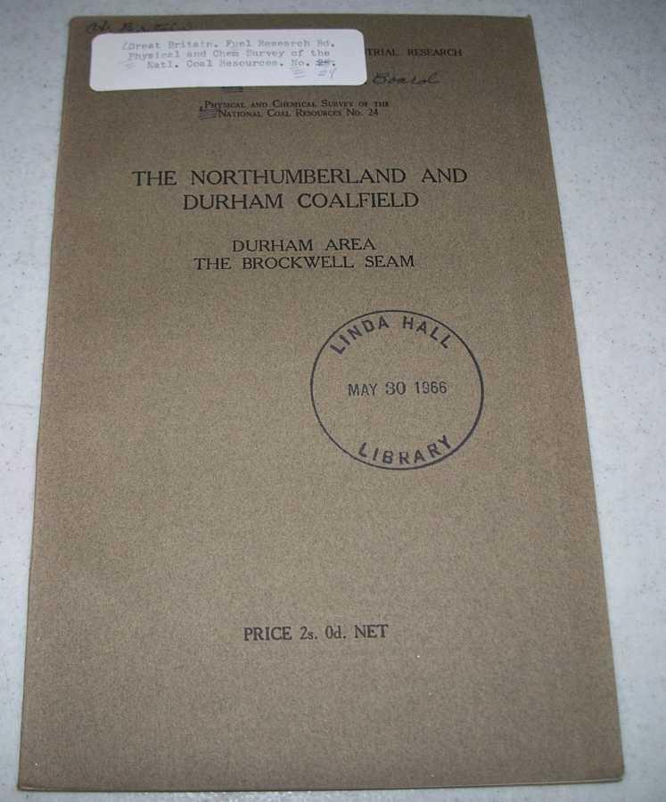 The Northumberland and Durham Coalfield: Durham Area, the Brockwell Seam, N/A