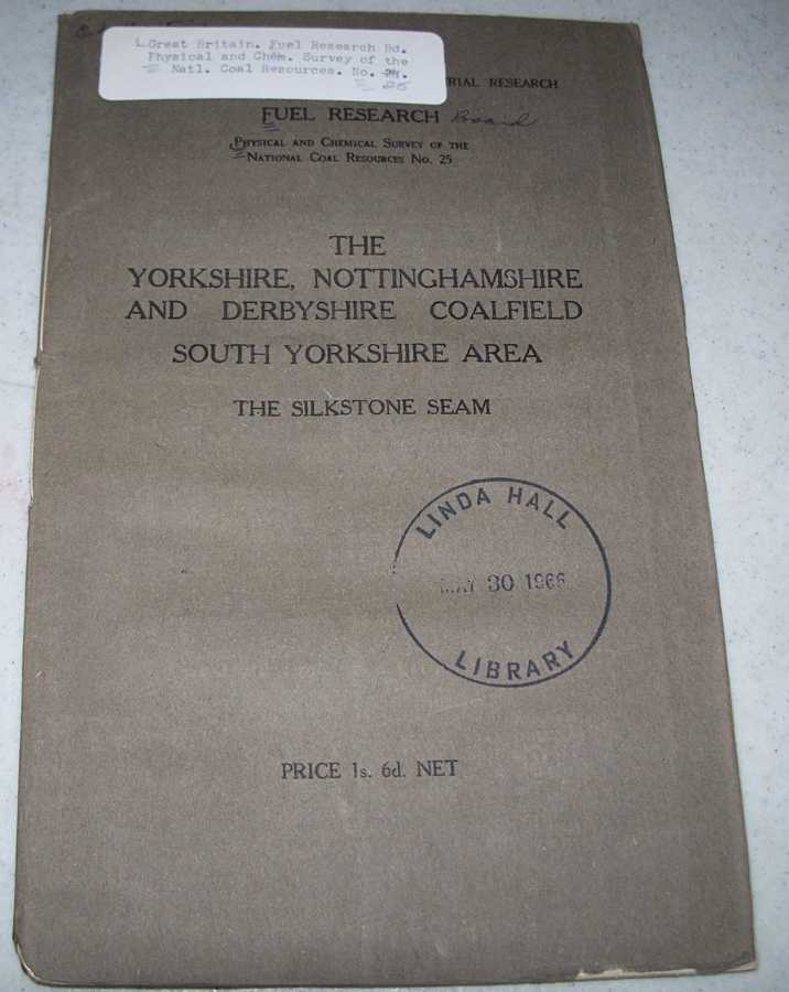 The Yorkshire, Nottinghamshire and Derbyshire Coalfield, South Yorkshire Area, The Silkstone Seam, N/A