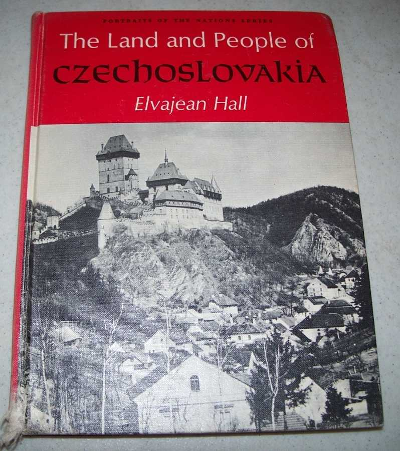 The Land and People of Czechoslovakia (Portraits of the Nations Series), Hall, Elvajean