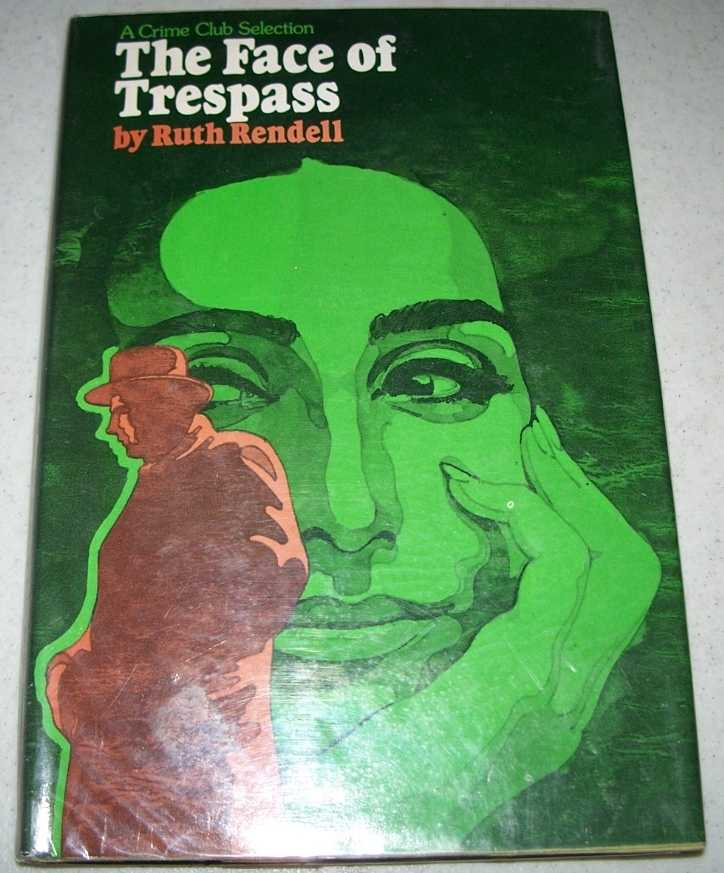 The Face of Trespass, Rendell, Ruth