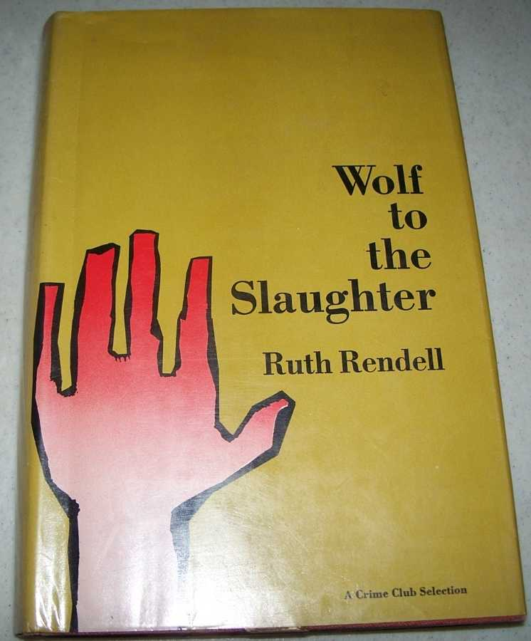 Wolf to the Slaughter, Rendell, Ruth