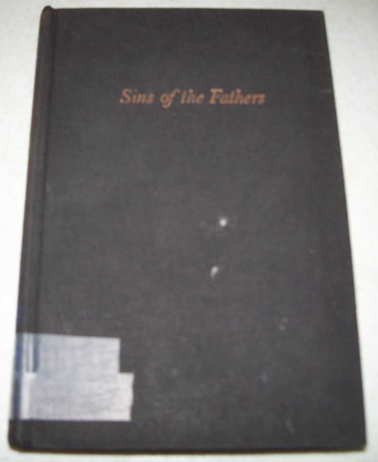 Sins of the Fathers: A Study of the Atlantic Slave Traders 1441-1807, Pope-Hennessy, James