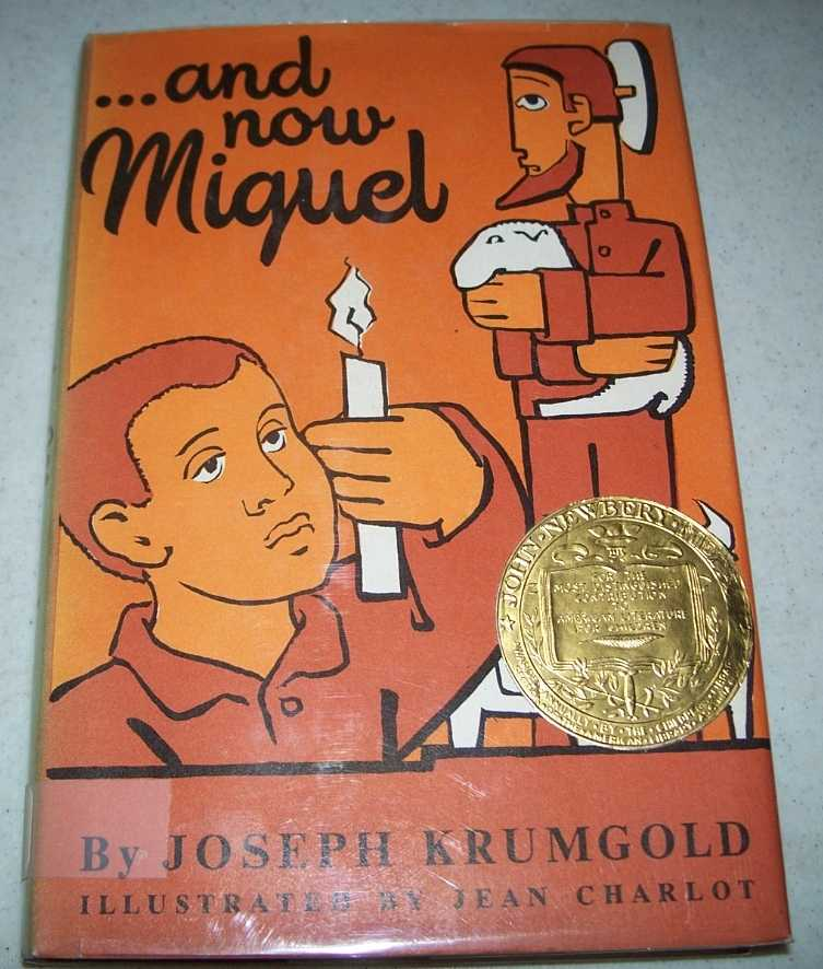 And Now Miguel, Krumgold, Joseph