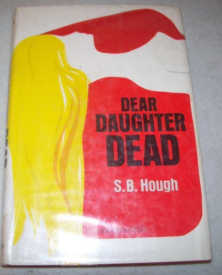 Dear Daughter Dead: A Walker Mystery, Hough, S.B.
