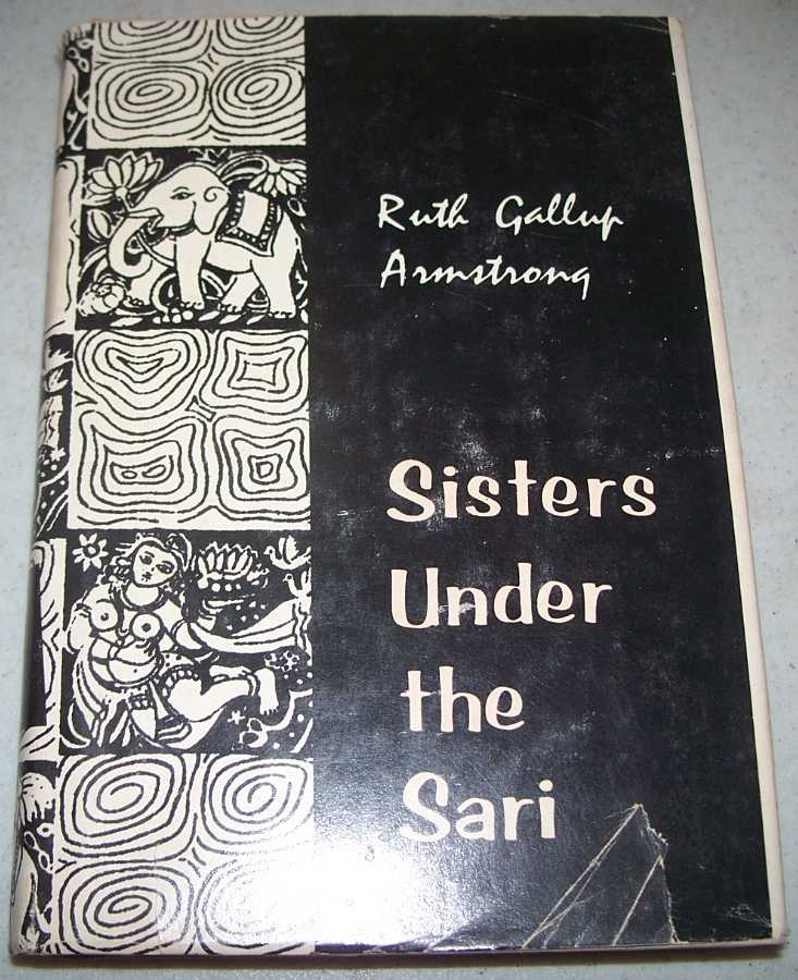 Sisters Under the Sari, Armstrong, Ruth Gallup