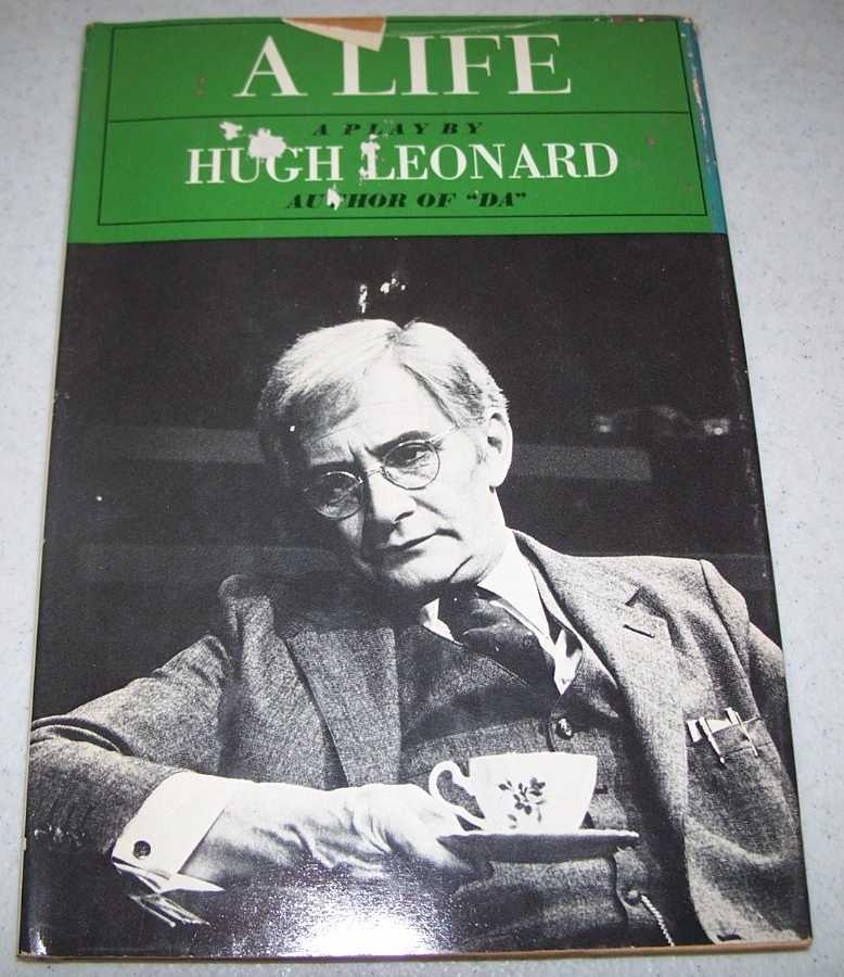 A Life: A Play, Leonard, Hugh