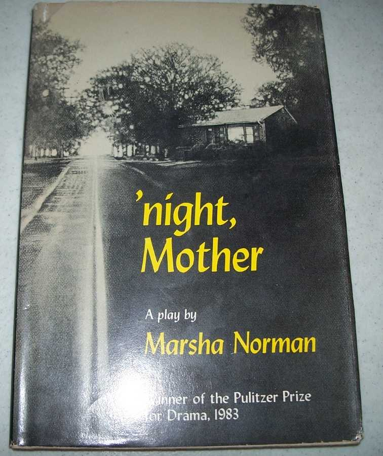'Night, Mother: A Play, Norman, Marsha