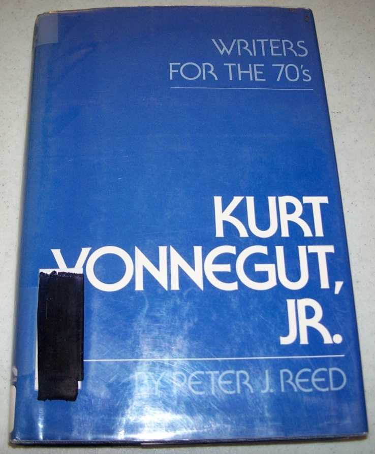 Kurt Vonnegut, Jr. (Writers for the 70's), Reed, Peter J.