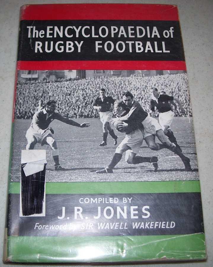 The Encyclopaedia of Rugby Football, Jones, J.R.