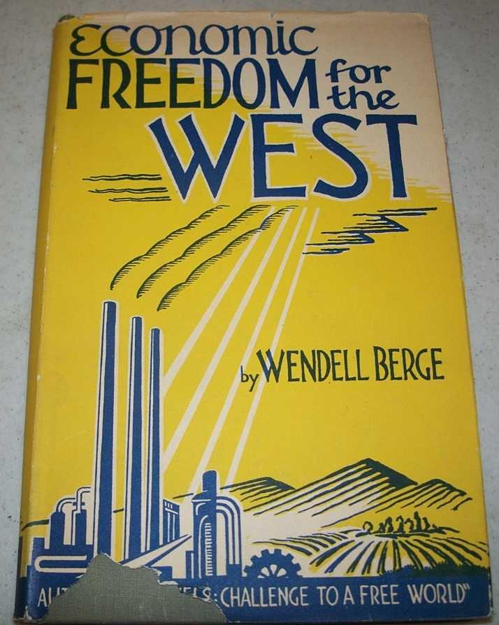 Economic Freedom for the West, Berge, Wendell