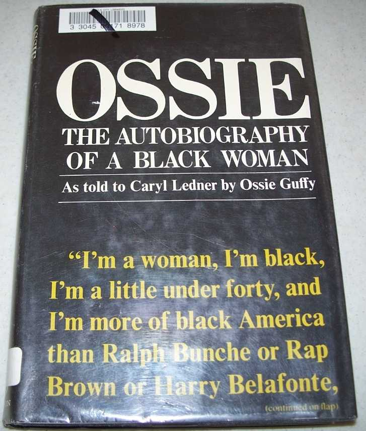 Ossie: The Autobiography of a Black Woman, Guffy, Ossie with Ledner, Caryl