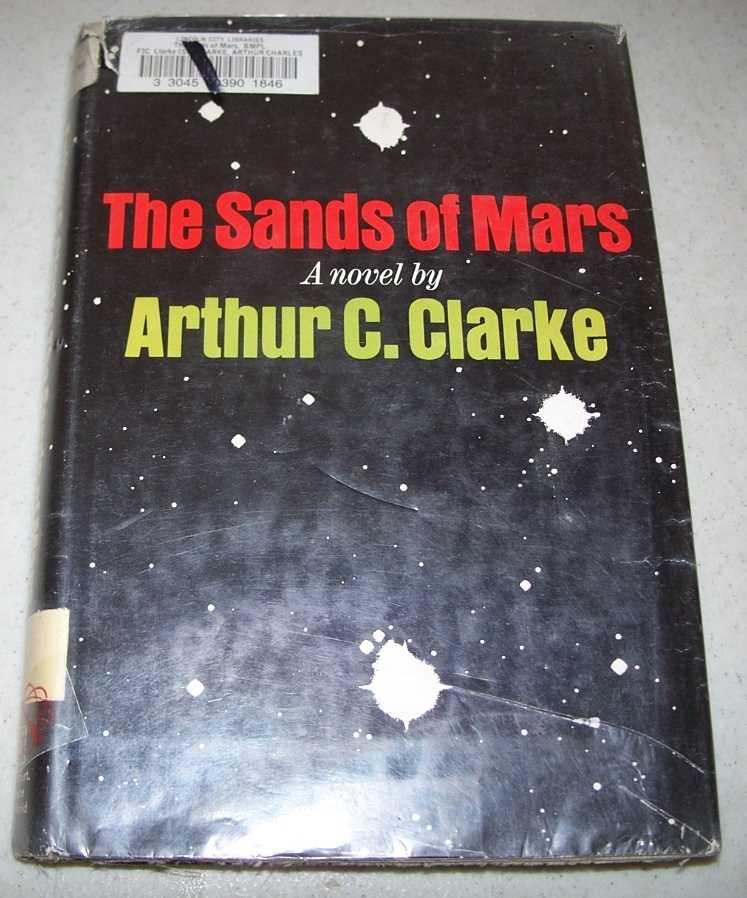 The Sands of Mars: A Novel, Clarke, Arthur C.