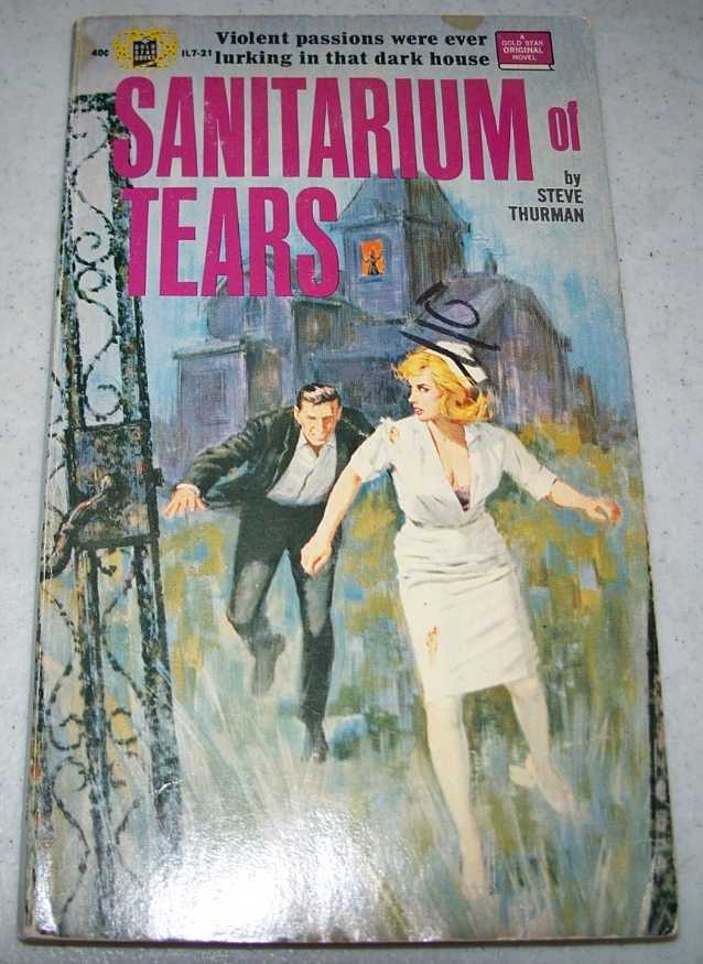 Sanitarium of Tears, Thurman, Steve