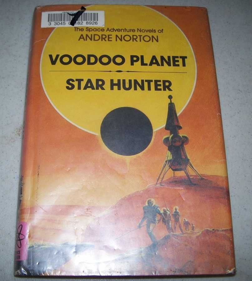 Voodoo Planet and Star Hunter (The Space Adventure Novels of Andre Norton), Norton, Andre