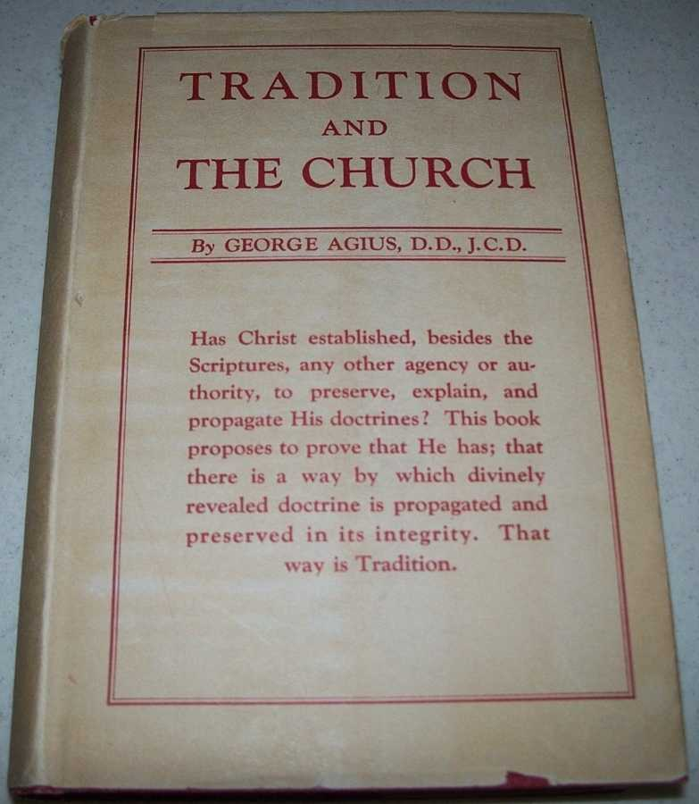 Tradition and the Church, Agius, George