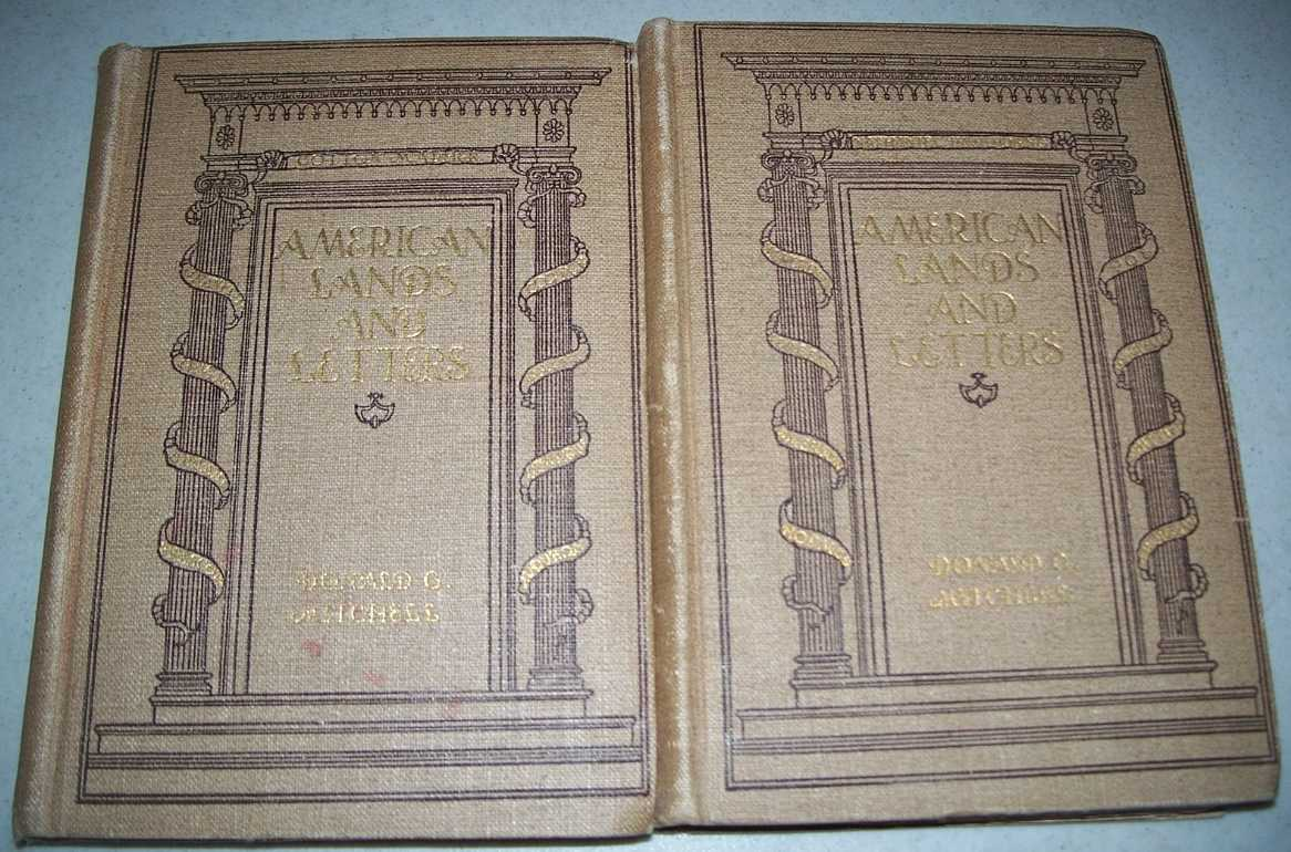 American Lands and Letters in Two Volumes: The Mayflower to Rip Van Winkle/Leather Stocking to Poe's Raven (2 books), Mitchell, Donald G.