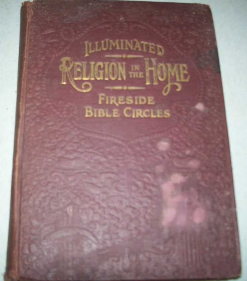 Religion in the Home: Illuminated Bible Stories for Young and Old, Yonge, Charlotte M.
