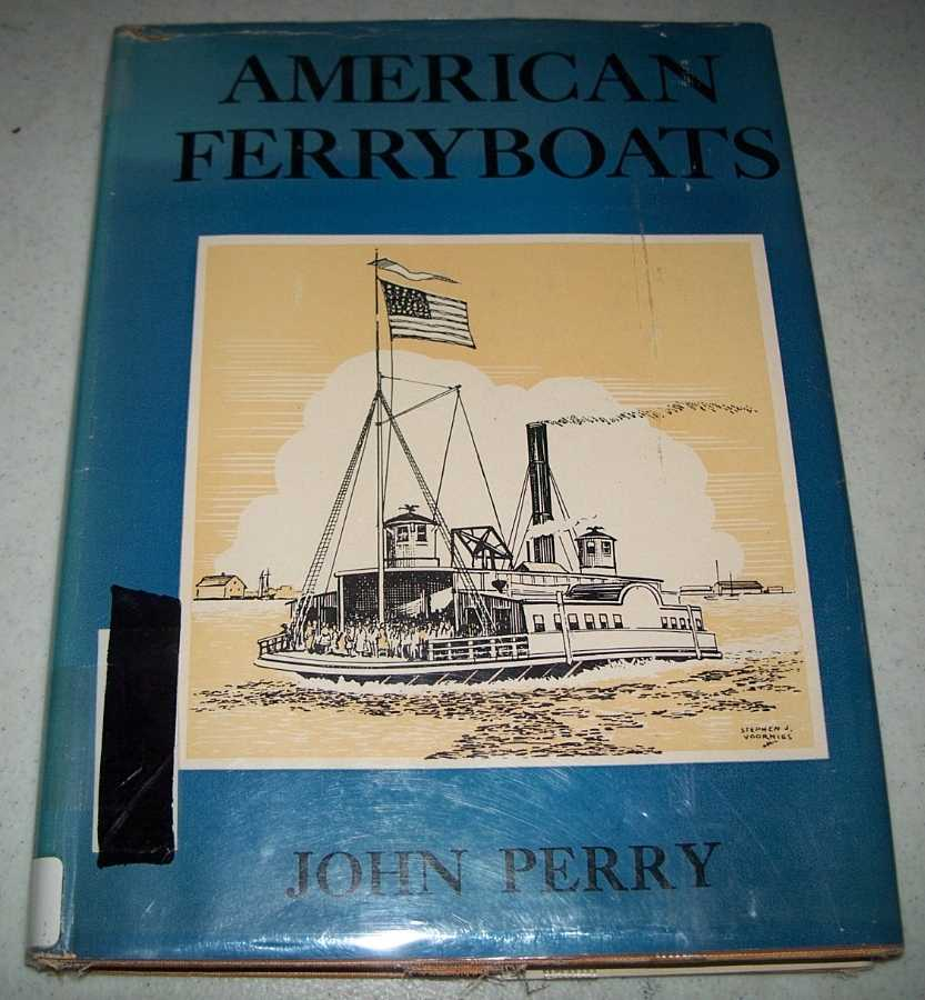 American Ferryboats, Perry, John
