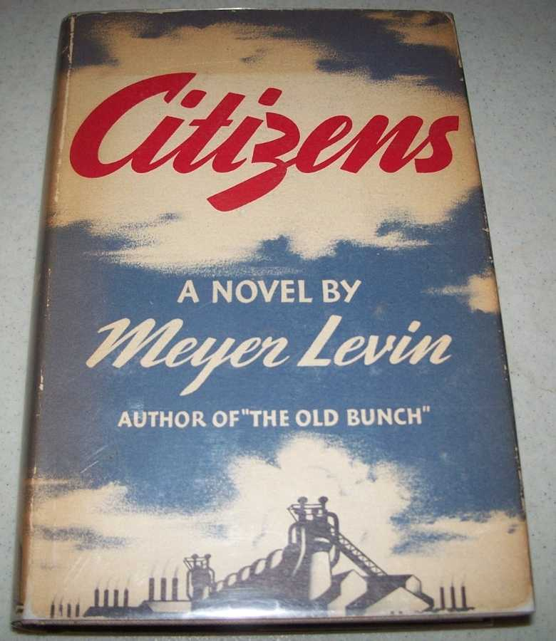 Citizens: A Novel, Levin, Meyer