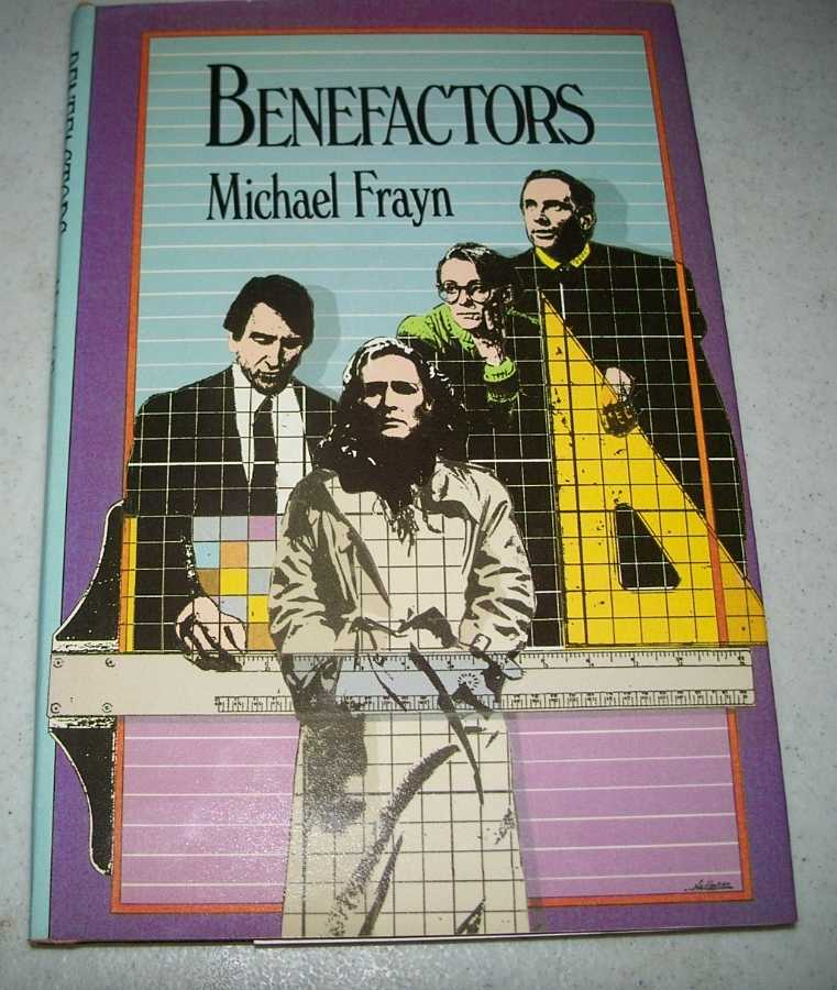 Benefactors: A Play in Two Acts, Frayn, Michael