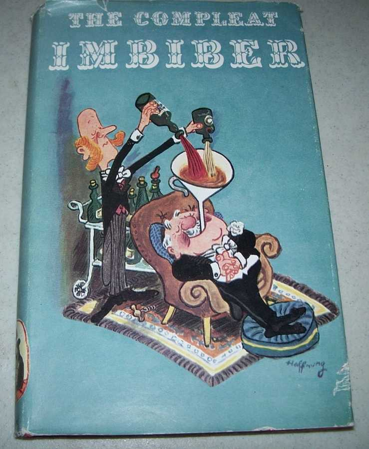 The Compleat Imbiber: An Entertainment, Ray, Cyril (ed.)
