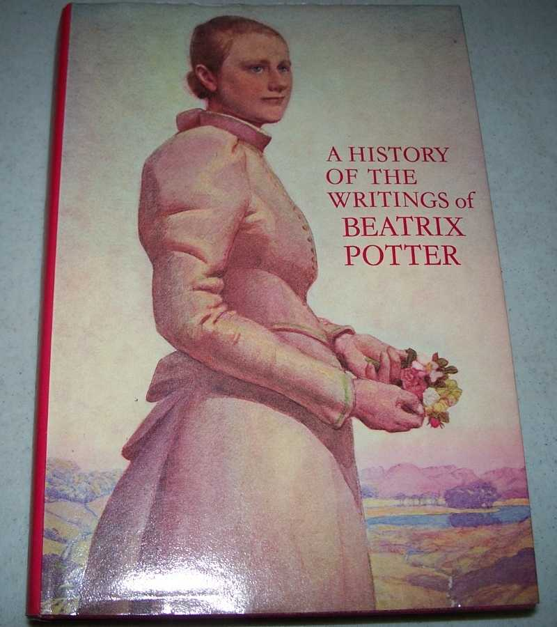 A History of the Writings of Beatrix Potter including Unpublished Work, Linder, Leslie