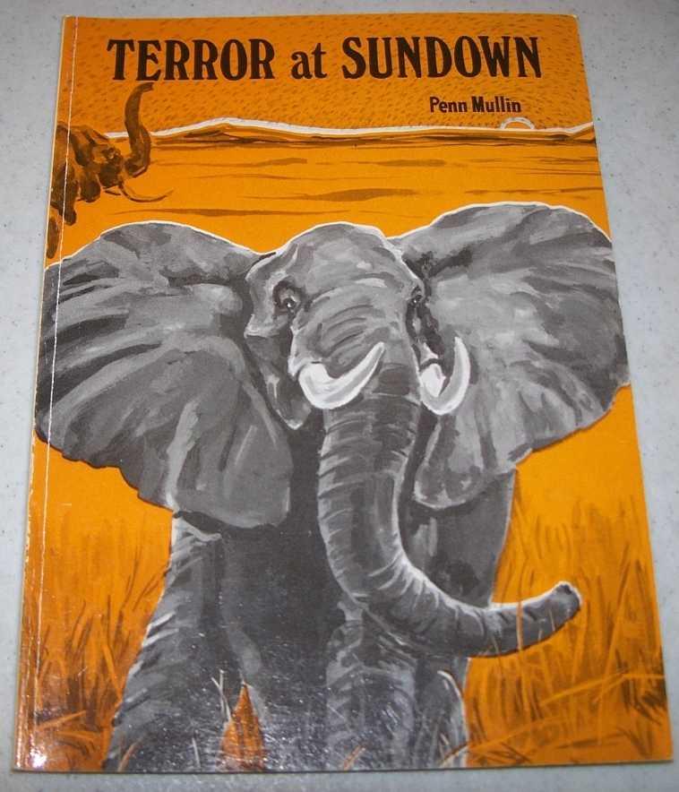 Terror at Sundown: A High Adventure Book, Mullin, Penn
