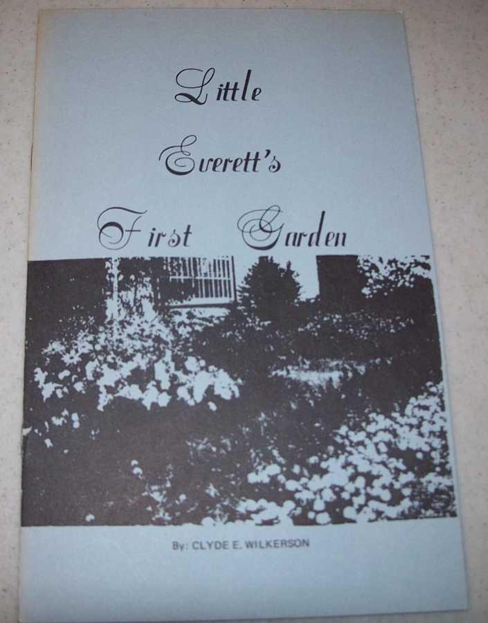 Little Everett's First Garden, Wilkerson, Clyde E.