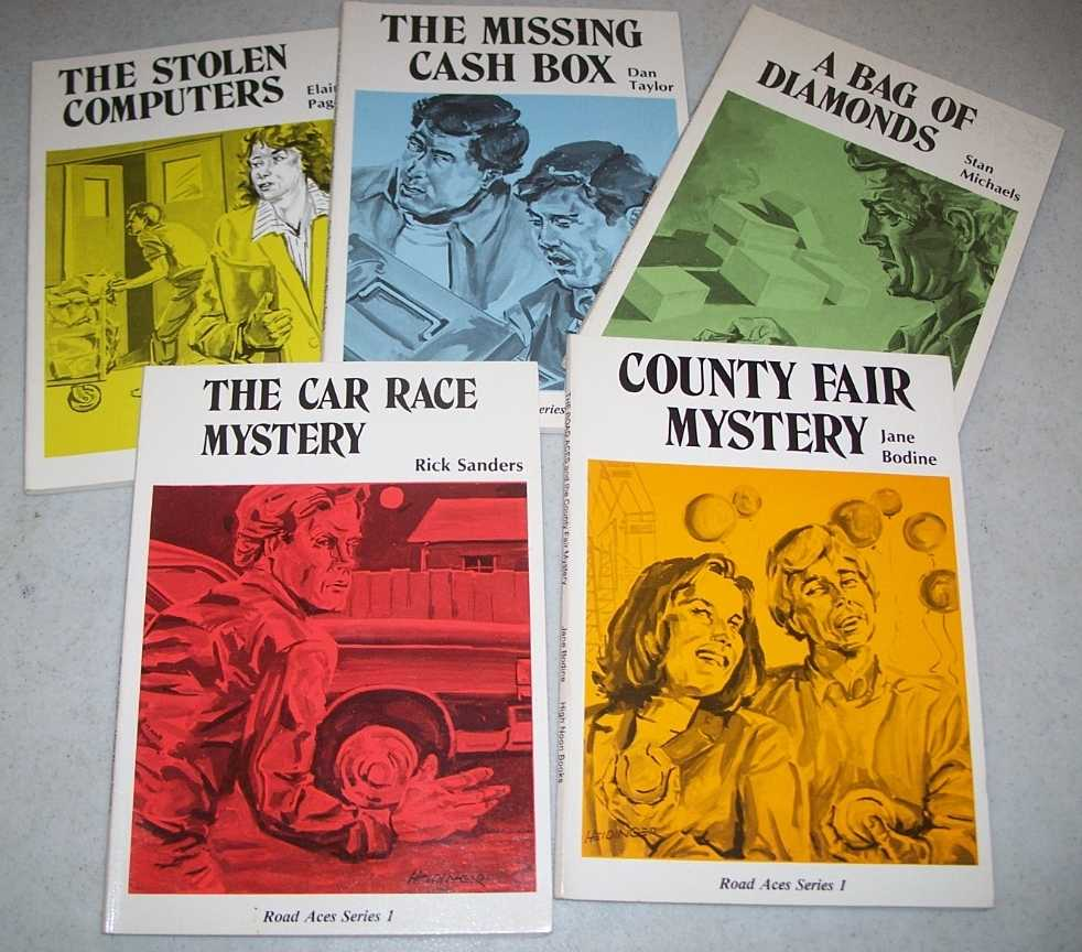 Road Aces Series 1 set of 5 books: A Bag of Diamonds; The Car Race Mystery; County Fair Mystery; The Missing Cash Box; The Stolen Computers, Michaels, Stan; Sanders, Rick; Bodine, Jane; Taylor, Dan; Pageler, Elaine