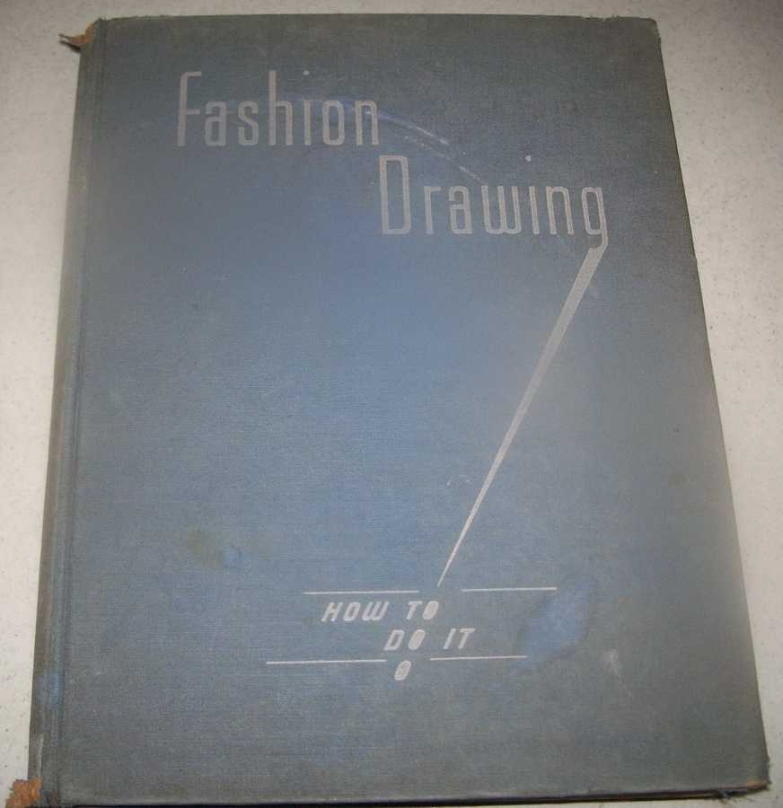 Fashion Drawing-How to Do It, Doten, Hazel; R. and Boulard, Constance