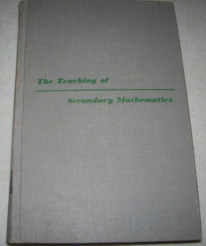 The Teaching of Secondary Mathematics, Brown, Claude H.