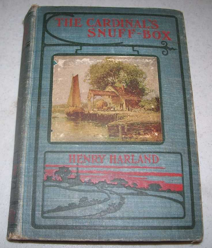 The Cardinal's Snuff-Box (The People's Library), Harland, Henry