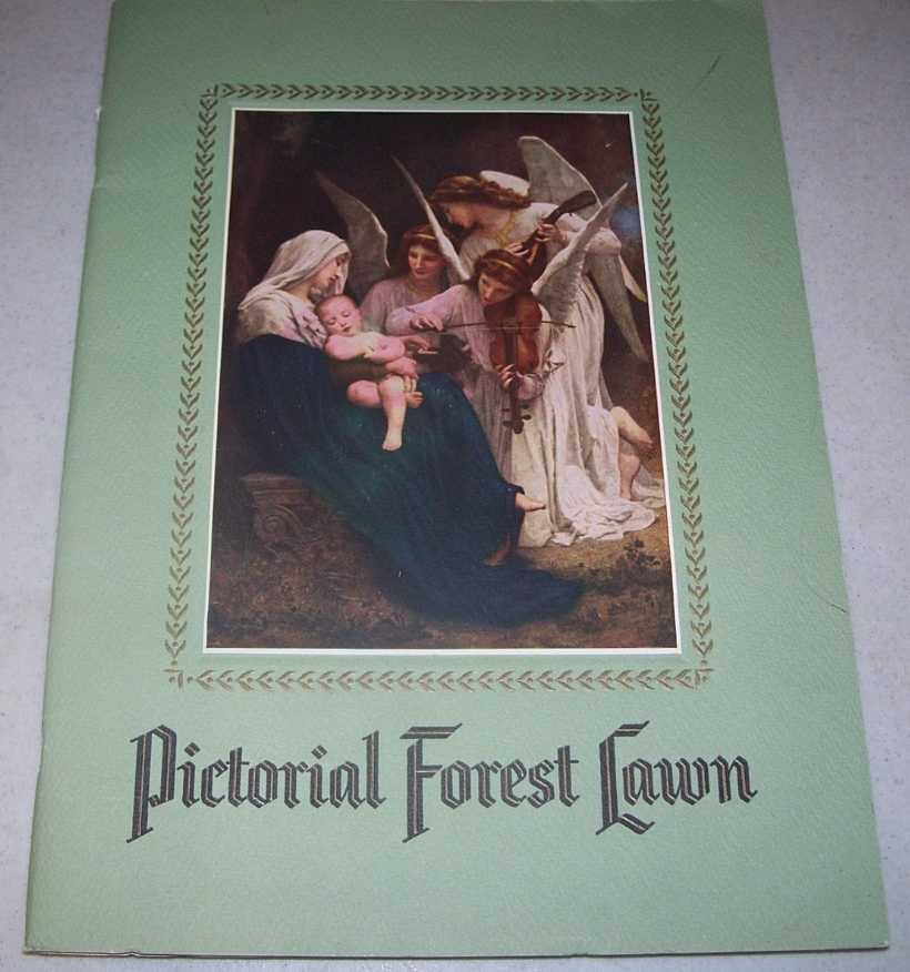 Pictorial Forest Lawn: Forest Lawn Memorial Park, Glendale, California, N/A