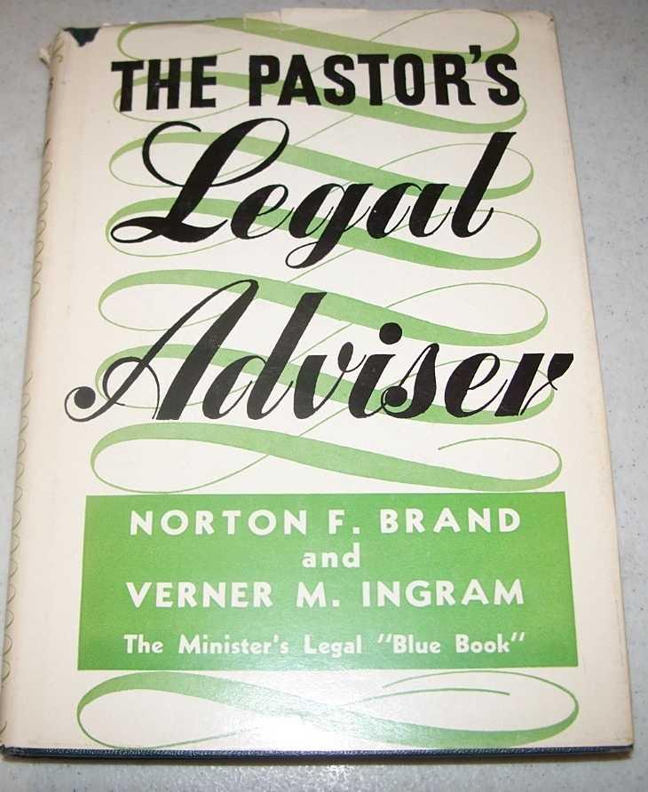 The Pastor's Legal Adviser, Brand, Norton F. and Ingram, Verner M.