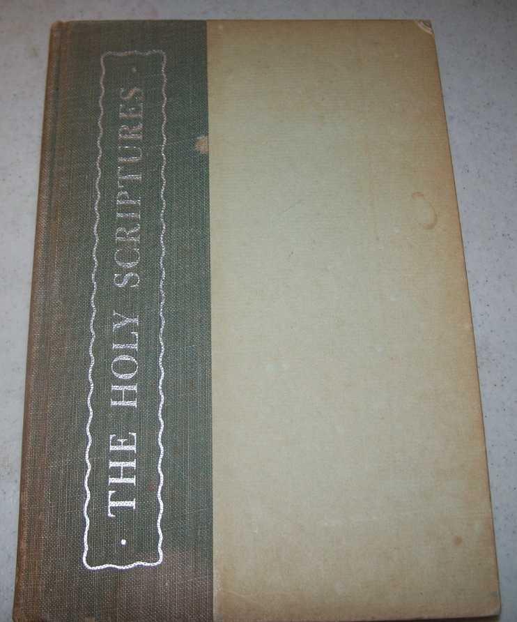 The Holy Scriptures, the Church's Teaching, Volume One, Dentan, Robert C.