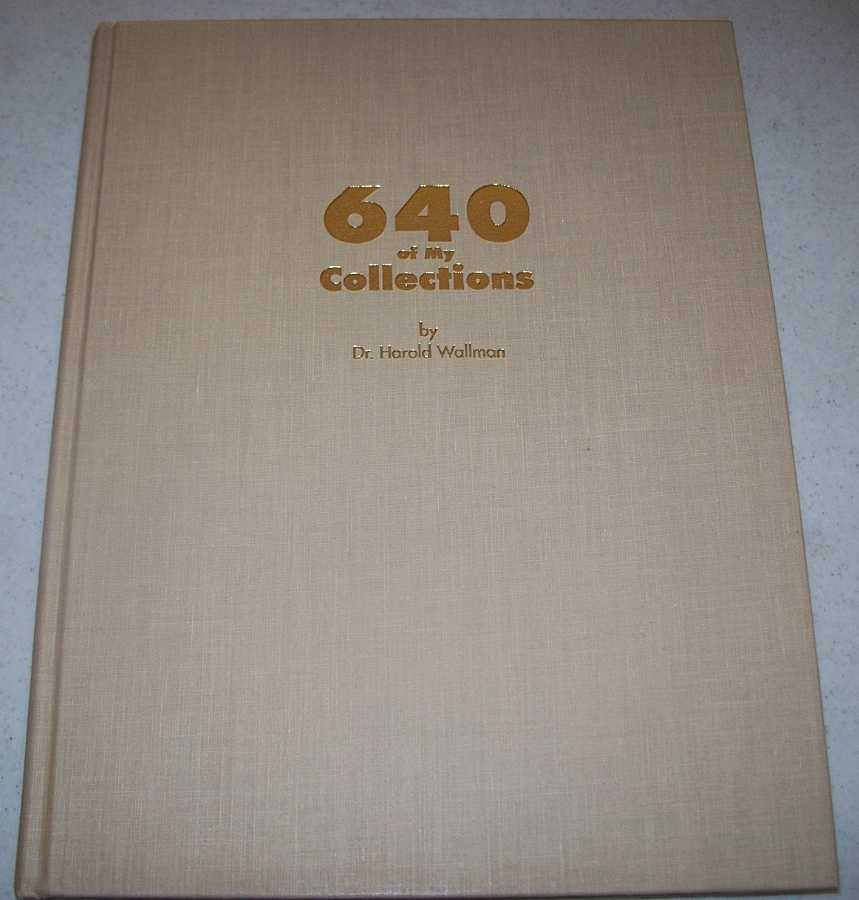 640 of My Collections, Wallman, Dr. Harold