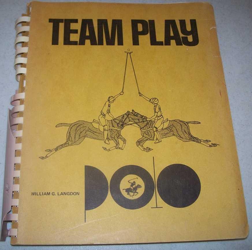 Team Play Polo Manual, Langdon, William G. jr.