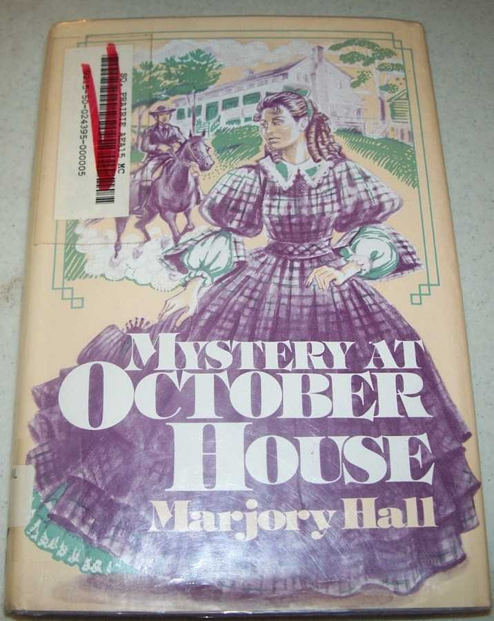 Mystery at October House, Hall, Marjory