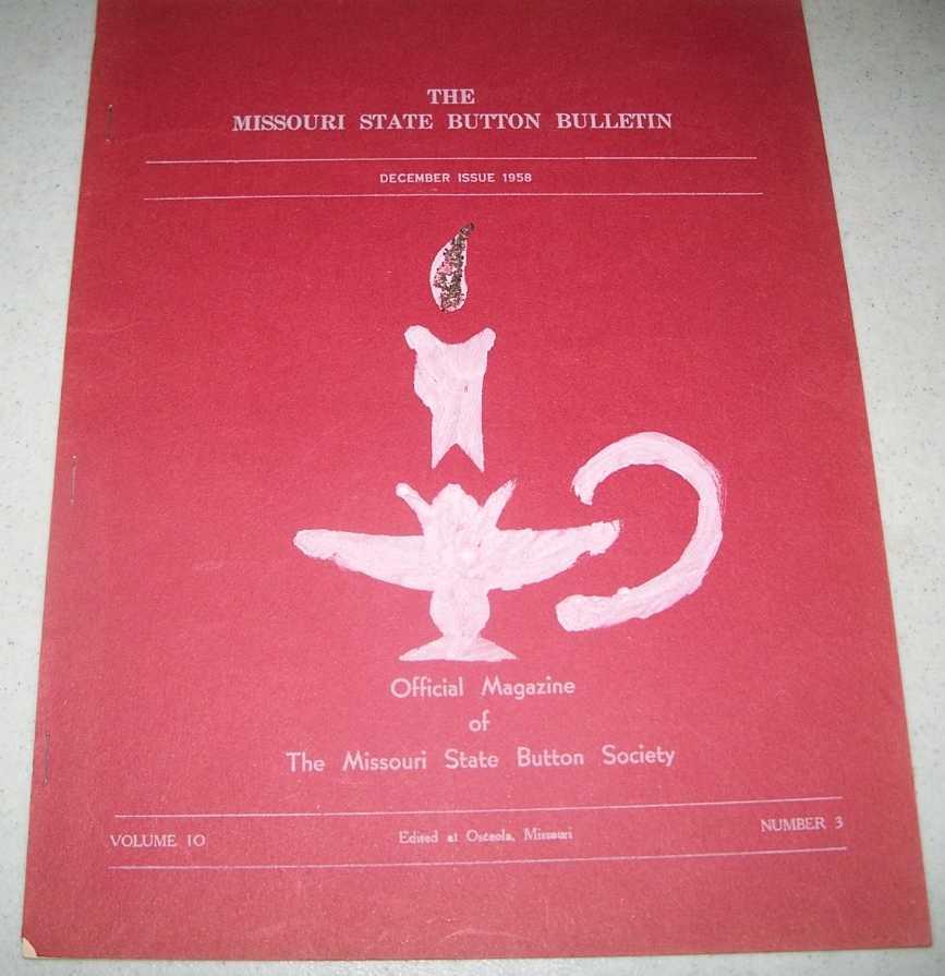 The Missouri State Button Bulletin December 1958, N/A