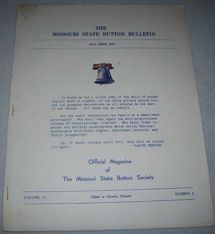 The Missouri State Button Bulletin July 1961, N/A