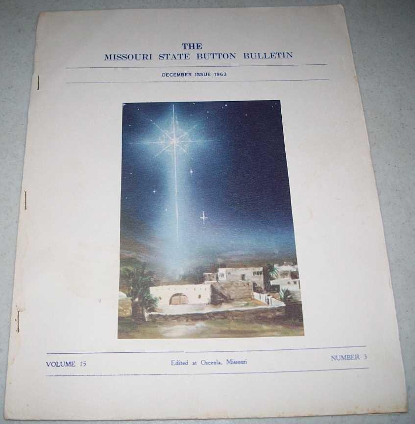 The Missouri State Button Bulletin December 1963, N/A