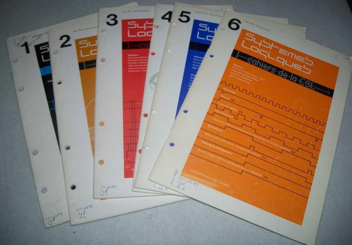 Systemes Logiques: Cahiers de la CSL Numbers 1-6, Zahnd, J. (ed.)