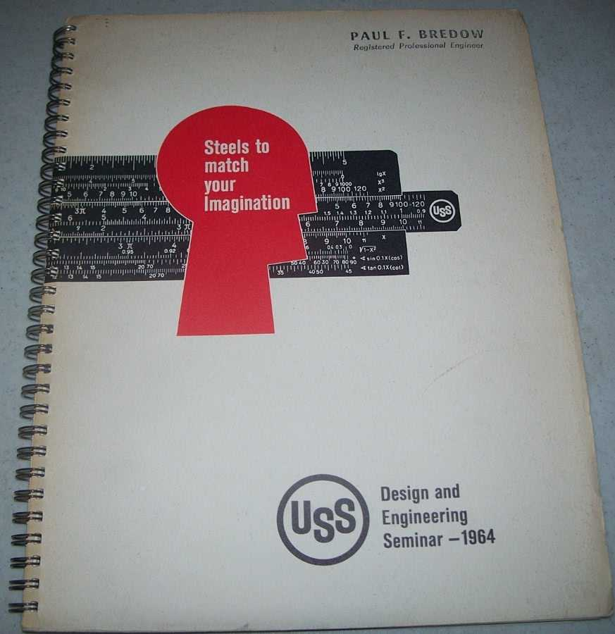 Steels to Match Your Imagination: USS Design and Engineering Seminar 1964, N/A